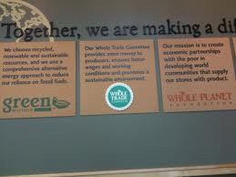 The Whole Foods mission statement hangs in every store